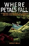 Where Petals Fall (A Jill Kennedy and DCI Max Trentham Mystery #3)