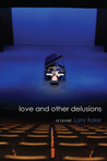 Love and Other Delusions