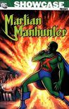 Showcase Presents: Martian Manhunter, Vol. 1