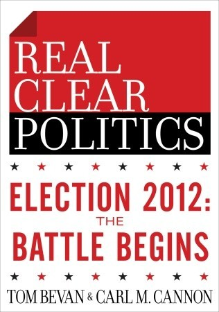 The RealClearPolitics Political Download: Election 2012: The Battle Begins