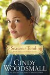 A Season for Tending (Amish Vines and Orchards #1)