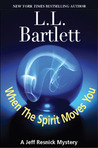 When the Spirit Moves You (Jeff Resnick Mystery, #2.5)