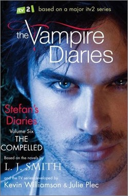 The Compelled (The Vampire Diaries: Stefan's Diaries, #6)