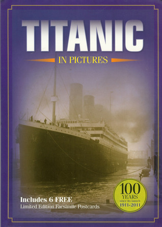 Titanic In Pictures
