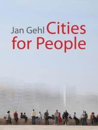 Cities for People by Jan Gehl
