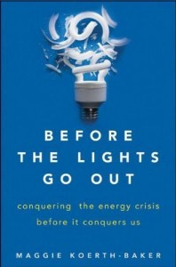 Before the Lights Go Out by Maggie Koerth-Baker