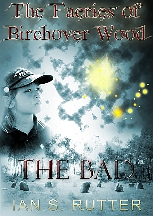 The Bad by Ian S. Rutter