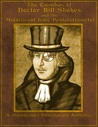 The Omnibus of Doctor Bill Shakes and the Magnificent Ionic Pentatetrameter: A Steampunk's Shakespeare Anthology