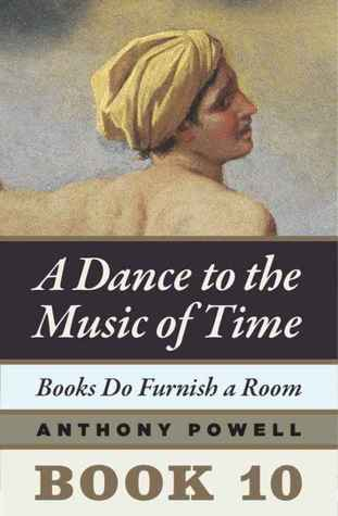 Books Do Furnish A Room A Dance To The Music Of Time 10 By Anthony Powell Reviews Discussion Bookclubs Lists