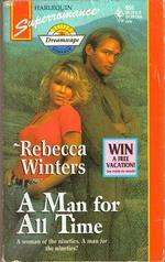 A Man For All Time by Rebecca Winters