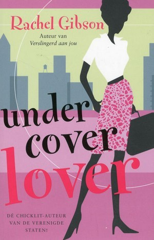Undercover lover by Rachel Gibson