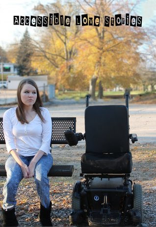 Accessible Love Stories by Christy Leigh Stewart