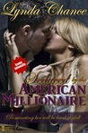 Seduced by the American Millionaire (Louisiana Liaisons, #1)