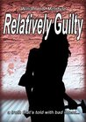 Relatively Guilty (Best Defence #1)
