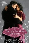 The Ugly Duckling Debutante (The House of Renwick, #1)