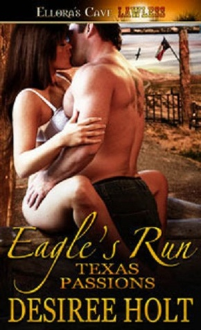 Eagle's Run by Desiree Holt