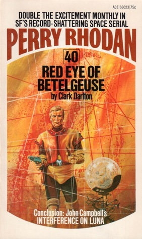 Red Eye of Betelgeuse (Perry Rhodan - English, #40)