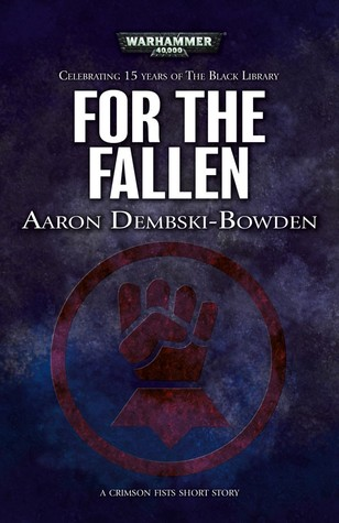 For the Fallen (Black Library 15 Years #8)