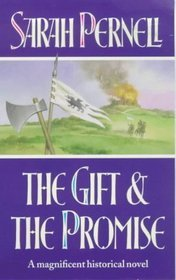 The Gift and the Promise