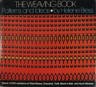 The Weaving Book: Patterns and Ideas