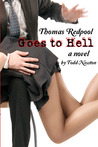 Thomas Redpool Goes To Hell