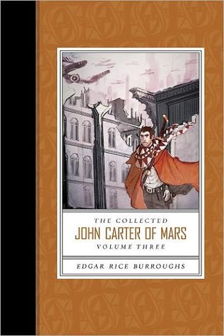 The Collected John Carter of Mars by Edgar Rice Burroughs