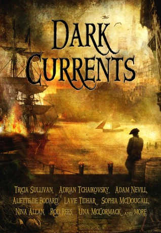 Dark Currents by Ian Whates