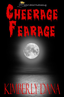 Cheerage Fearage by Kimberly Dana