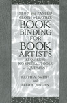 Bookbinding for Book Artists