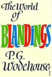 The World of Blandings by P.G. Wodehouse