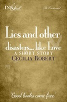 Lies and Other Disasters...Like Love