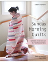 Sunday Morning Quilts by Amanda Jean Nyberg