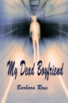 My Dead Boyfriend (Daughter of the Sidhe, #1)