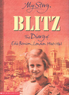 Blitz: The Diary of Edie Benson, London, 1940-1941