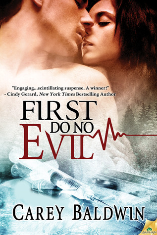 First Do No Evil by Carey Baldwin
