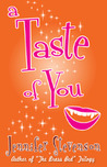 A Taste Of You
