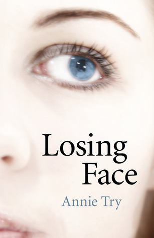 Losing Face by Annie Try