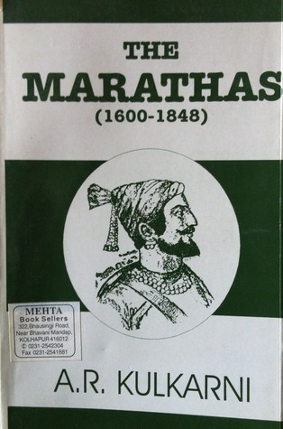 The Marathas by A.R. Kulkarni