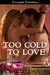 Too Cold to Love (The Giovanni Clan, #2)