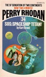 SOS: Spaceship Titan! (Perry Rhodan - English, #34)