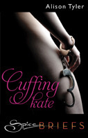 Cuffing Kate by Alison Tyler