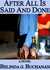 After All Is Said and Done - A Novel of Infidelity, Healing, ... by Belinda G. Buchanan
