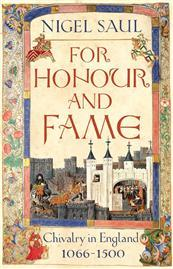 For Honour and Fame by Nigel Saul