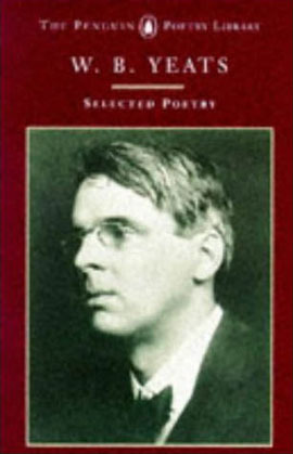 Selected Poems Of W B Yeats by W.B. Yeats