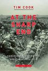 At the Sharp End: Canadians Fighting the Great War, 1914-1916, Volume 1