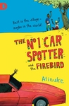 The No. 1 Car Spotter and the Firebird (No.1 Car Spotter, #2)
