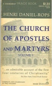 The Church of Apostles and Martyrs (History of the Church of Christ, #1)