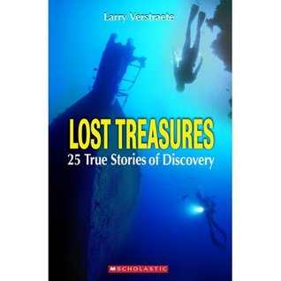 Lost Treasures: True Stories of Discovery