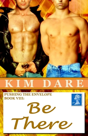 Be There by Kim Dare