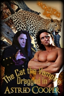 The Cat the Vampire Dragged In by Astrid Cooper